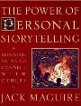 The Power of Personal Storytelling - Jack Maguire