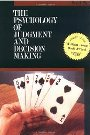 The Psychology of Judgment and Decision Making - Scott Plous