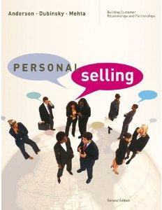 Personal Selling: Building Customer Relationships and Partnerships Rolph E. Anderson, Alan J. Dubinsky  Rajiv Mehta