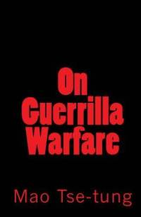 On Guerilla Warfare - Mao Tse-tung