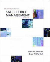 Sales Force Management Mark Johnston and Greg Marshall