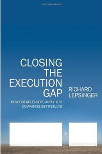 Closing the Execution Gap - Richard Lepsinger