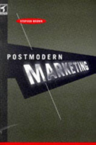 Post-Modern Marketing - Stephen Brown