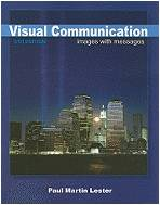 Visual Communication: Images With Messages - Paul Martin Lester