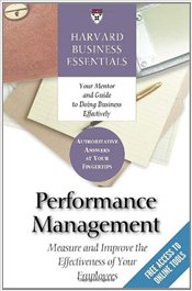 Performance Management: Measure and Improve the Effectiveness of Your Employees  - Harvard Business Essentials