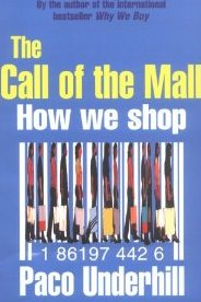 The Call of the Mall - Paco Underhill