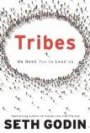 Tribes: We Need You to Lead Us - Seth Godin