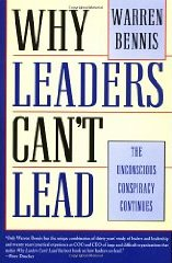 The Unconscious Conspiracy: Why Leaders Can't Lead - Warren Bennis