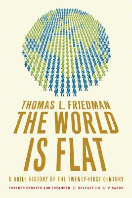 The World is Flat: 3.0: A Brief History of the Twenty-first Century - Thomas Friedman