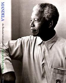 Mandela: An Illustrated Autobiography - Nelson Mandela