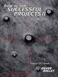 How to Run Successful Projects Fergus O'Connell
