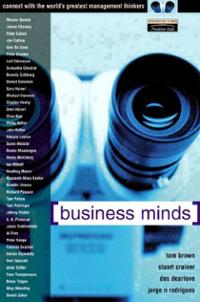 Business Minds: Connect With The World's Greatest Management Thinkers - Tom Brown
