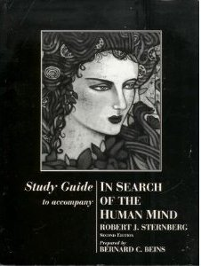 In Search of the Human Mind, Study Guide - Robert Sternberg & Bernard C. Beins