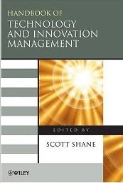 The Handbook of Technology and Innovation Management - Scott Shane