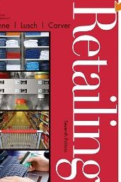 Retailing - Patrick M. Dunne, Robert F. Lusch & James R. Carver