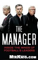 The Manager: Inside the Minds of Football's Leaders - Mike Carson
