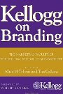 Kellogg on Branding: The Marketing Faculty of The Kellogg School of Management - Tim Calkins, Alice Tybout, Philio Kotler