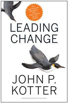 Leading Change, With a New Preface by the Author  - John P. Kotter