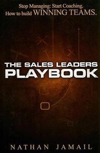 The Sales Leaders Playbook Nathan Jamail