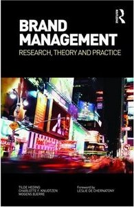 Brand Management: Research, Theory and Practice - Tilde Heding, Charlotte F. Knudtzen and Mogens Bjerre