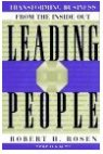 Leading People, Transforming Business From the Inside Out - Robert H. Rosen & Paul B. Brown