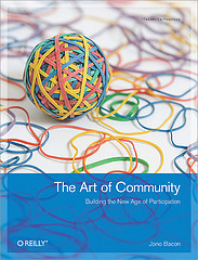 The Art of Community: Building the New Age of Participation - Jono Bacon
