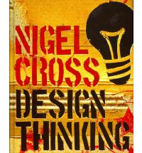 Design Thinking : Understanding How Designers Think and Work  - Nigel Cross