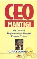 CEO Mantığı C. Ray Johnson