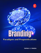 Branding-Paradigms And Prognostications  Tapan K Panda