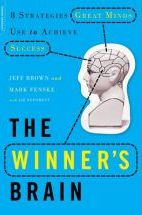 The Winner's Brain: 8 Strategies Great Minds Use to Achieve Success - Jeffrey Brown