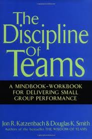 The Discipline of Teams - Jon R. Katzenbach & Douglas K. Smith