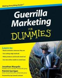 Guerrilla Marketing For Dummies - Jonathan Margolis, Patrick Garrigan