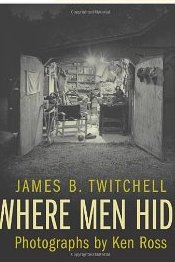Where Men Hide - James B. Twitchell