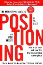 Positioning: The Battle for Your Mind Al Ries, Jack Trout