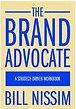 The Brand Advocate: A Strategy-Driven Workbook - William Nissim