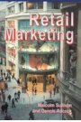 Retail Marketing - Malcolm Sullivan, Dennis Adcock