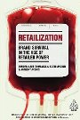 Retailization: Brand Survival in the Age of Retailer Power - Lars Thomassen, Keith Lincoln, Anthony Aconis