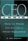 CEO Logic - C. Ray Johnson