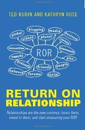 Return on Relationship - Kathryn Rose, Ted Rubi