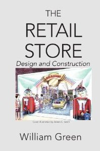 The Retail Store: Design and Construction - William Green