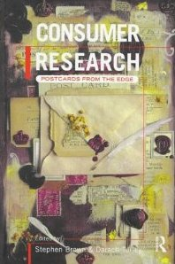 Consumer Research, Postcards From The Edge  - Stephen Brown & Darach Turley