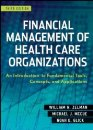 Management of Healthcare Organizations: An Introduction - Peter C. Olden