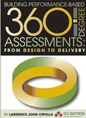 Building Performance-Based 360 Degree Assessments: From Design to Delivery  - Lawrence J. Cipolla