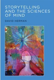 Storytelling and the Sciences of Mind - David Herman