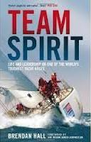 Team Spirit - Life and Leadership On The World's Toughest Yacht Races - Brendan Hall