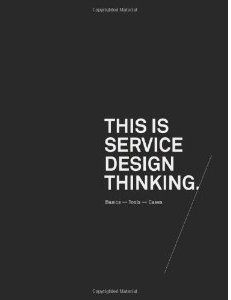 This is Service Design Thinking: Basics, Tools, Cases - Marc Stickdorn and Jakob Schneider