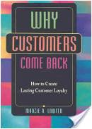 Why Customers Come Back: How to Create Lasting Customer Loyalty - Manzie R. Lawfer