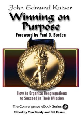 Winning on Purpose - Dr. John Edmund Kaiser