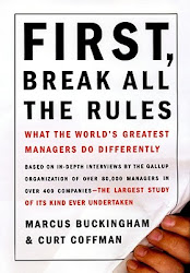 First, Break All the Rules and Now, Discover Your Strenghts - Curt Coffman, Marcus Buckingham