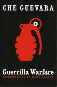 The Guerrilla Warfare : A Method  - Ernesto Che Guevara